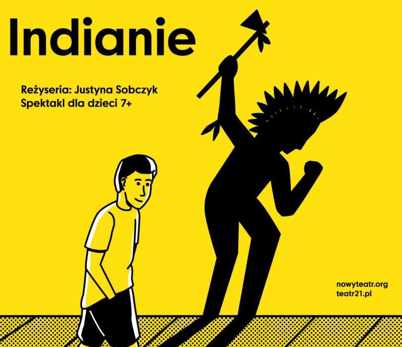 """""""Indianie"""" - reż. Justyna Sobczyk"""