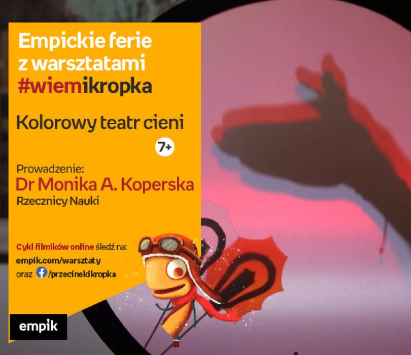 Kolorowy teatr cieni | Empickie ferie z #wiemikropka