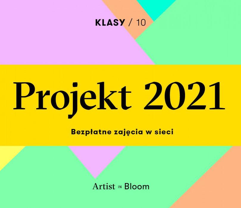 Projekt 2021 | Klasy - zajęcia w sieci dla twórców