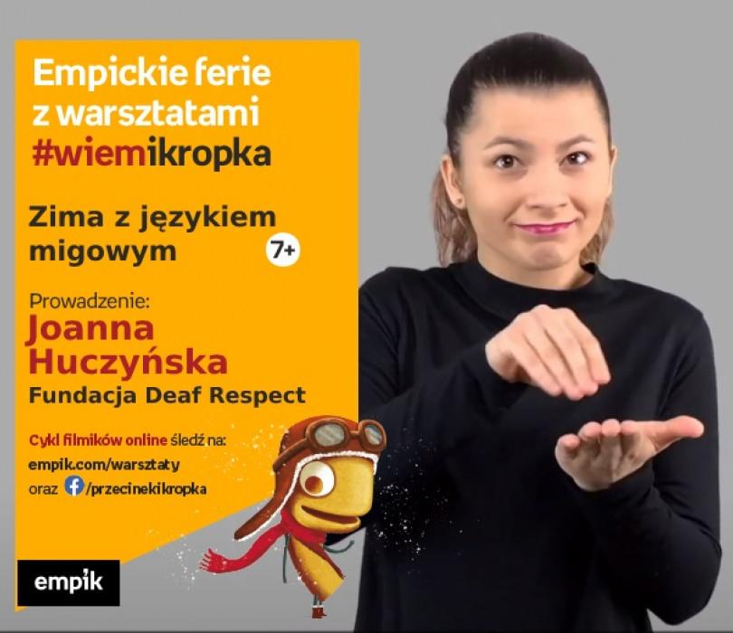 Zima z językiem migowym | Empickie ferie z #wiemikropka