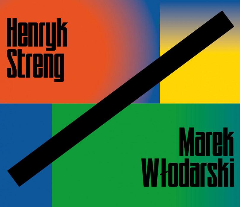 Henryk Streng/Marek Włodarski i modernizm żydowsko–polski
