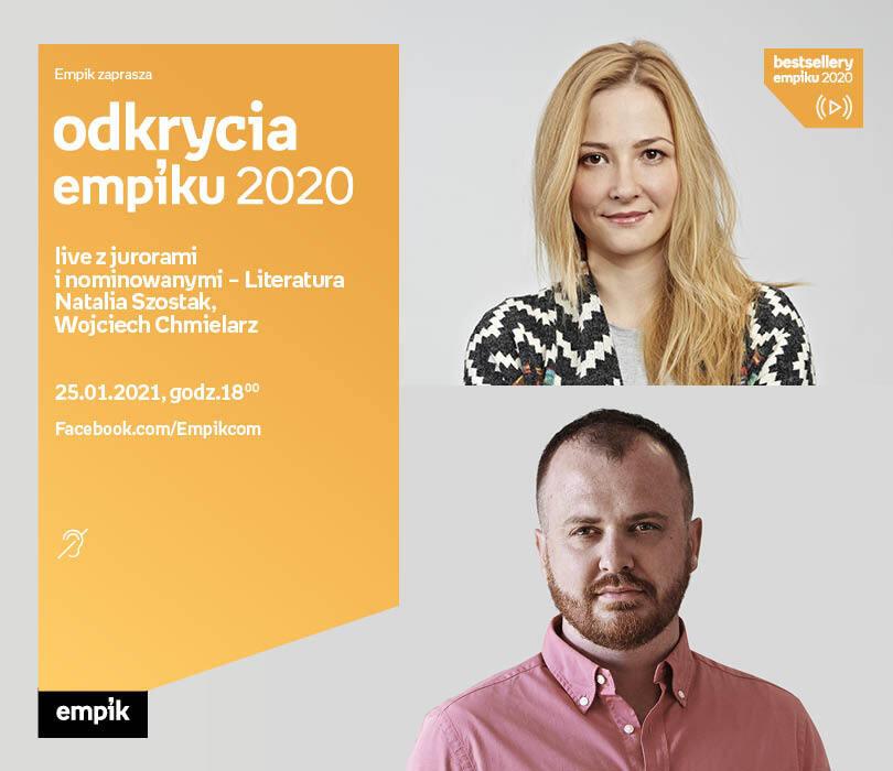 Odkrycia Empiku – Literatura – live z jurorami i nominowanymi Natalia Szostak, Wojciech Chmielarz