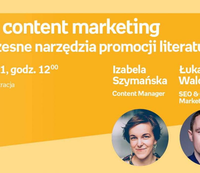 SEO i content marketing - nowoczesne narzędzia promocji literatury – WEBINAR