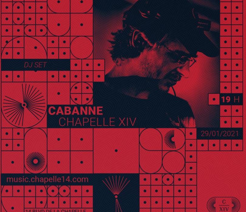 Chapelle XIV Music: Cabanne (DJ Set)