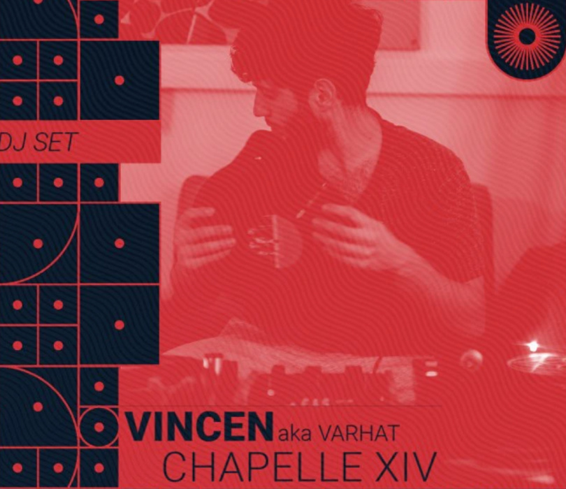 Chapelle XIV Music: Vincen (aka Varhat) (DJ Set)