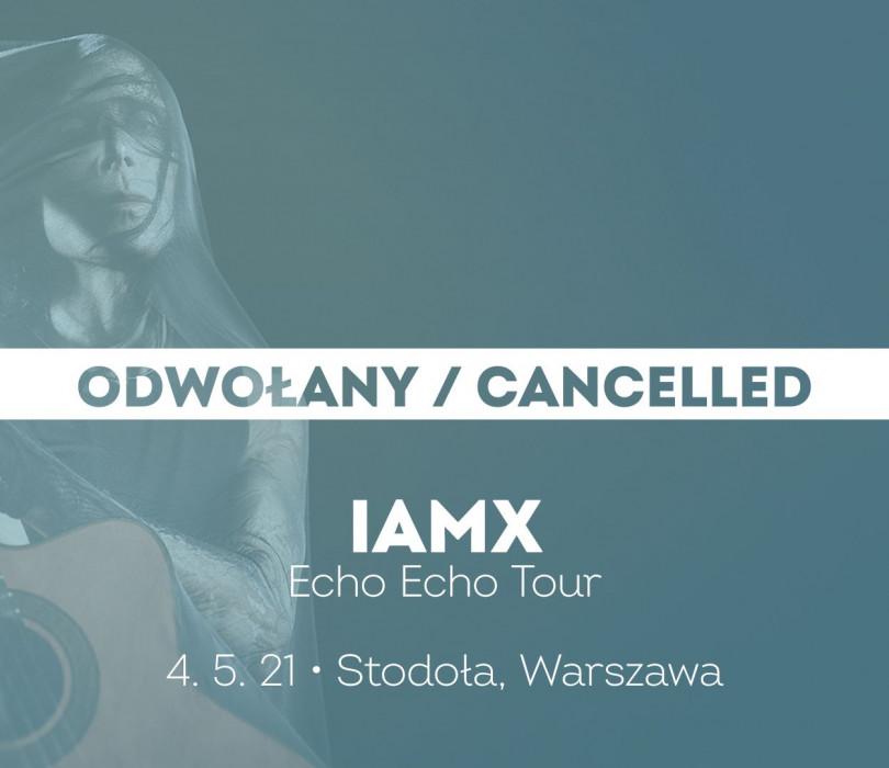 IAMX | Warszawa [ODWO�ANE]