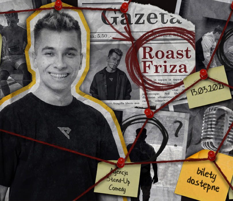 Roast Friza - Gargamel, Socha, Gimper, Chałupka, Rutkowski, Wojtek WIP Bros, Kutek, Brudzewski, Minkiewicz