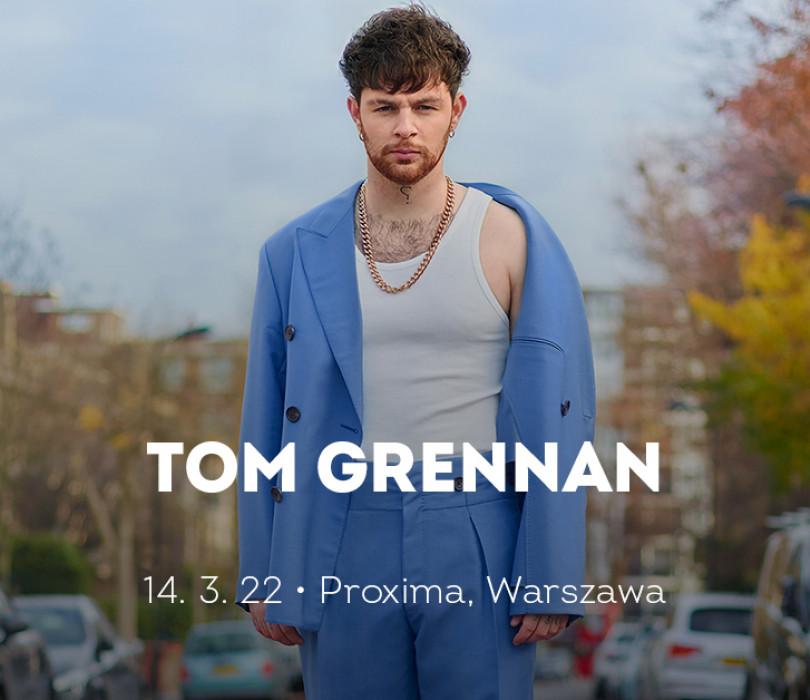 Tom Grennan [ZMIANA DATY]