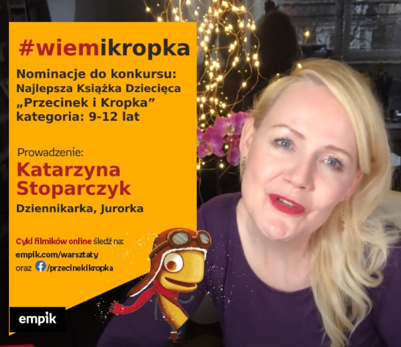 """Nominacje do konkursu: Najlepsza Książka Dziecięca """"Przecinek i Kropka"""", kategoria: 9-12 lat"""