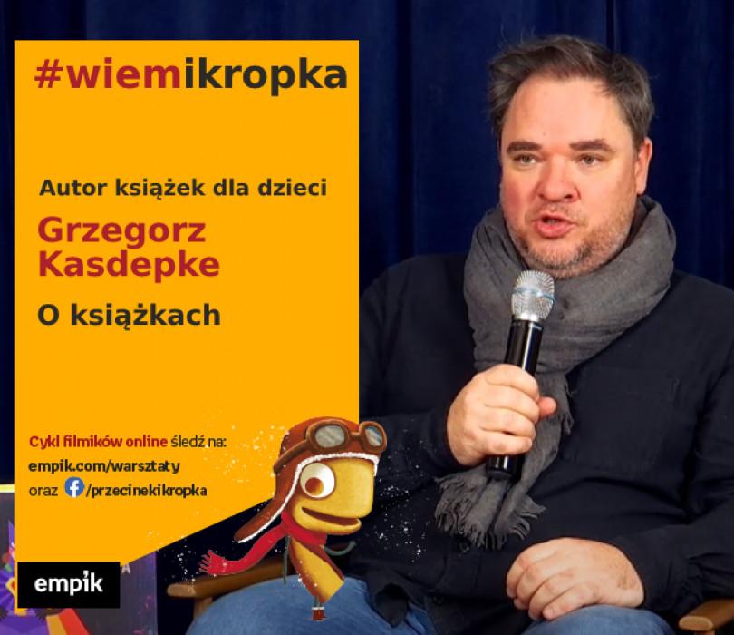 Grzegorz Kasdepke o książkach | Warsztaty online #wiemikropka