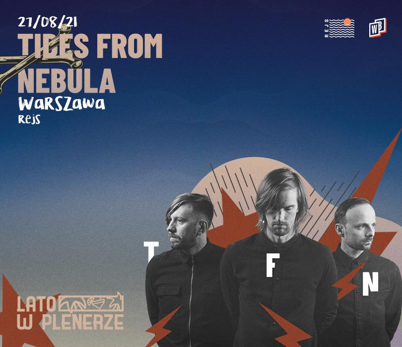 Lato w Plenerze: Tides From Nebula | Warszawa