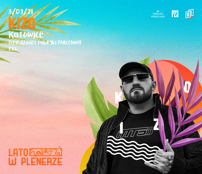 Lato w Plenerze: Kizo | Katowice