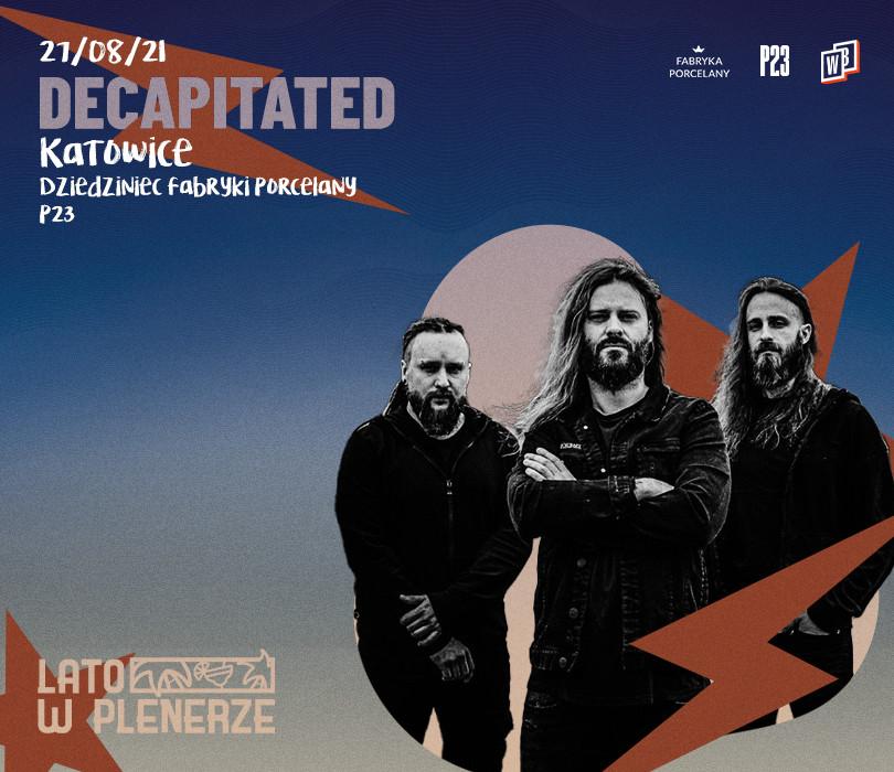 Lato w Plenerze: Decapitated | Katowice