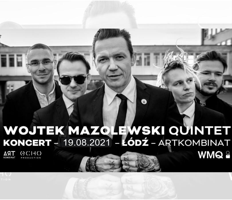 Quintet Wojtka Mazolewskiego [ZMIANA DATY]