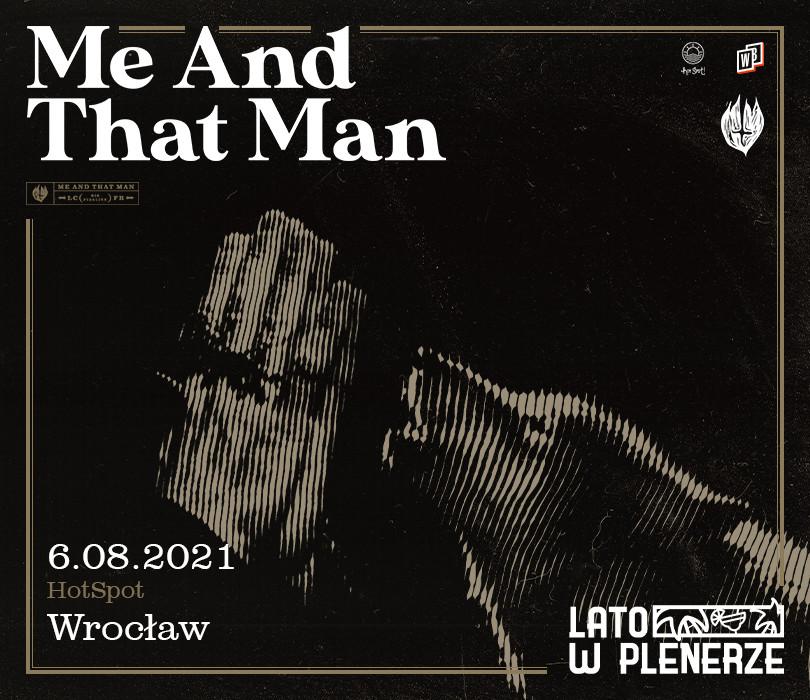 Lato w Plenerze: Me And That Man   Wrocław