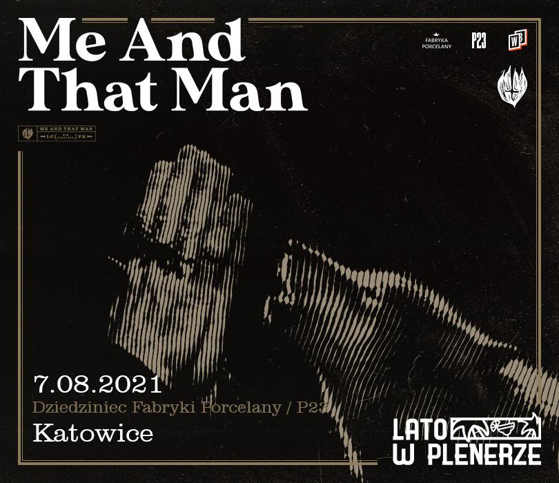Lato w Plenerze: Me And That Man   Katowice