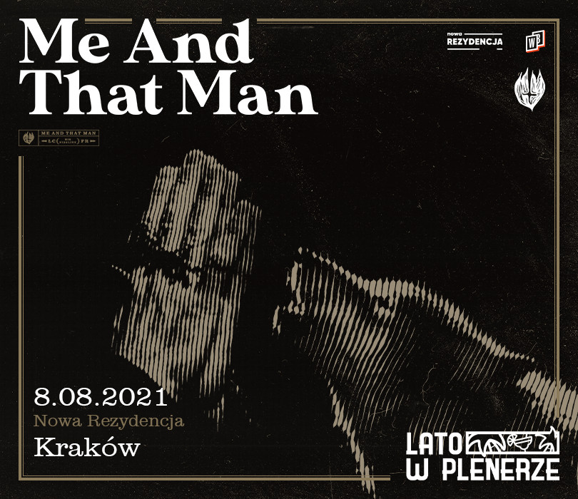 Lato w Plenerze: Me And That Man   Kraków