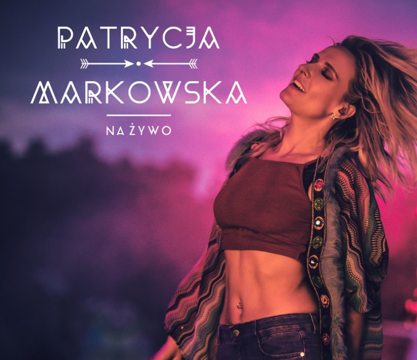 Patrycja Markowska [ZMIANA DATY]