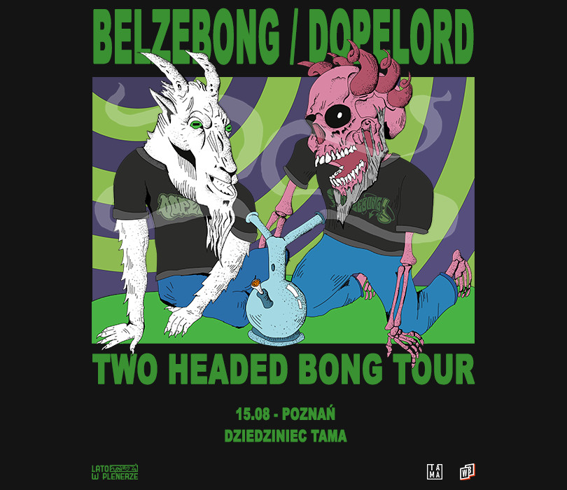 "Lato w Plenerze: Belzebong / Dopelord ""Two Headed Bong Tour"" | Poznań"