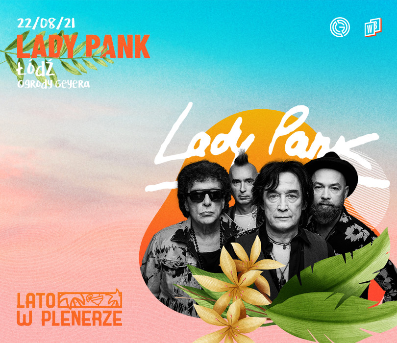Lato w Plenerze: Lady Pank   Łódź