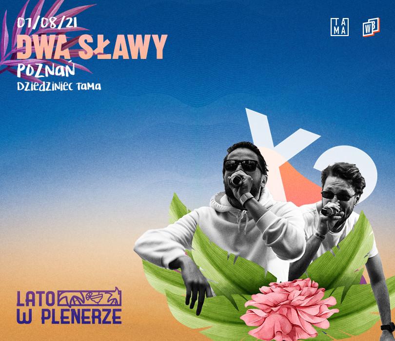 Lato w Plenerze: Dwa Sławy | Poznań