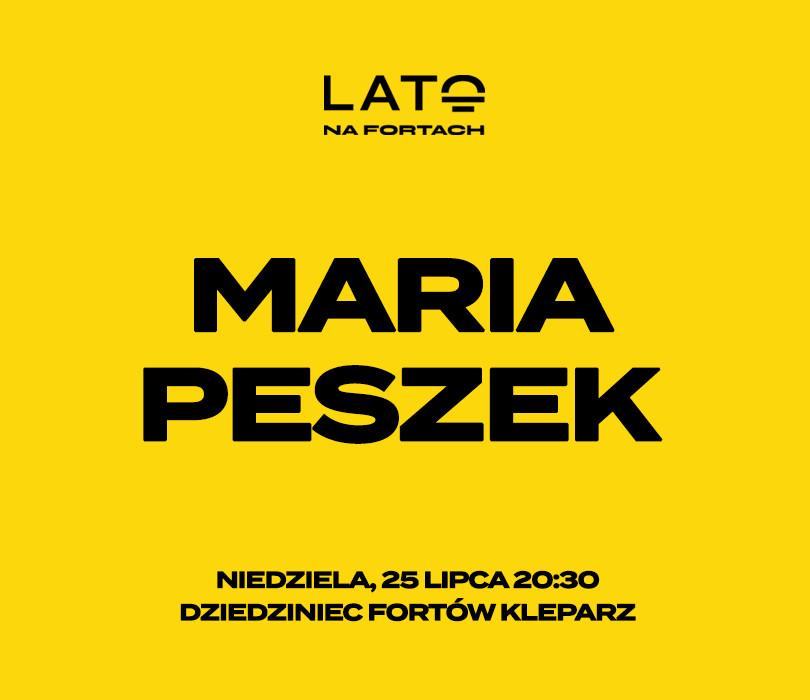 Lato na Fortach: Maria Peszek [ODWOŁANY]