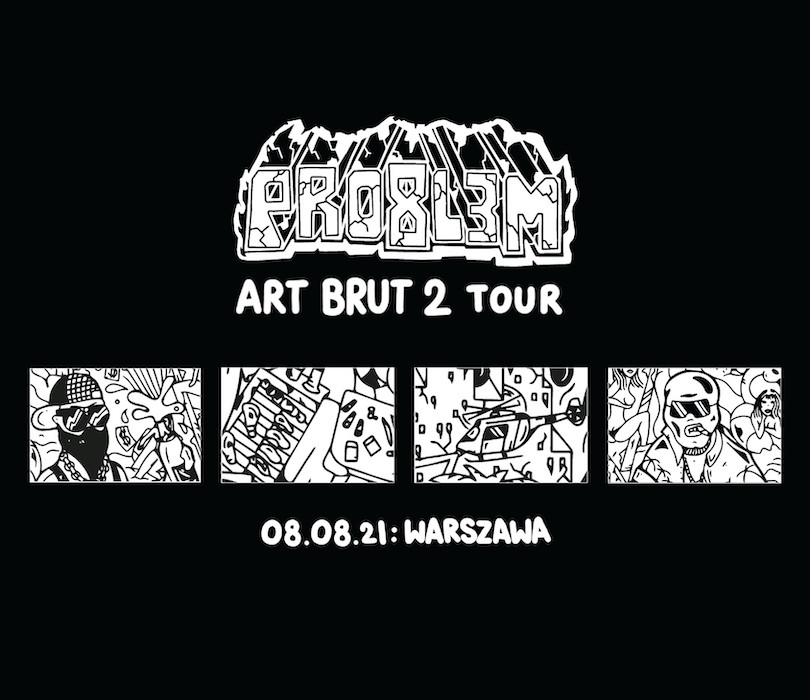 PRO8L3M - Art Brut 2 - Warszawa