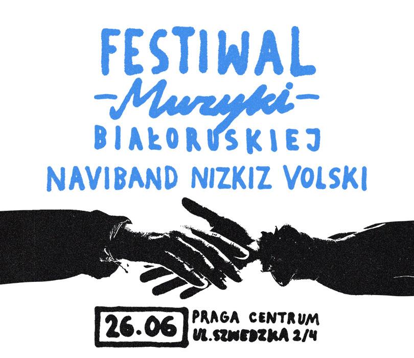 Festiwal Muzyki Białoruskiej: NIZKIZ x VOLSKI x NAVIBAND
