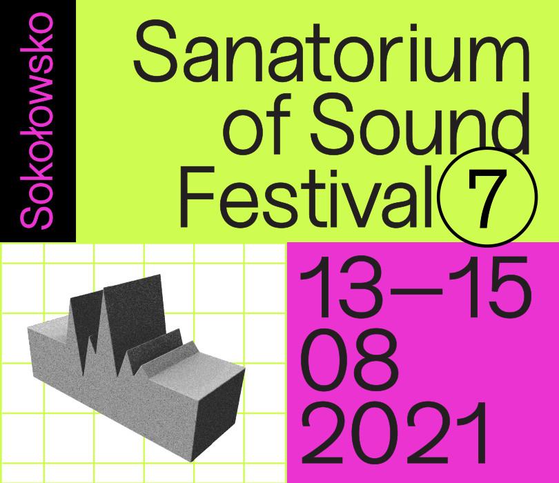 Festiwal Sanatorium Dźwięku 2021