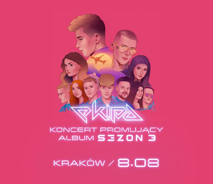 EKIPA - pierwszy koncert promujący album SEZON 3 [WYMIANA BILETU]