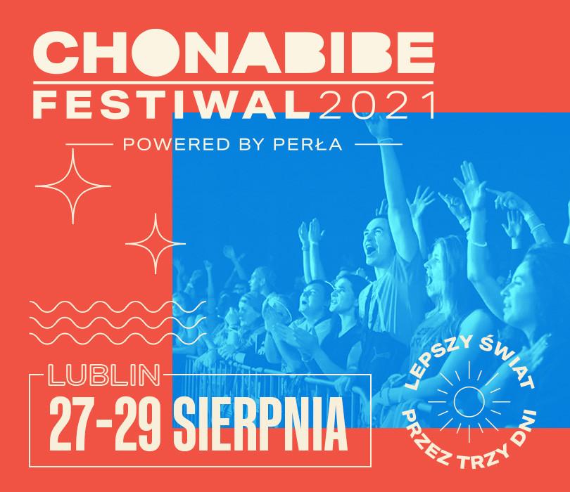 Chonabibe Festiwal w Lublinie