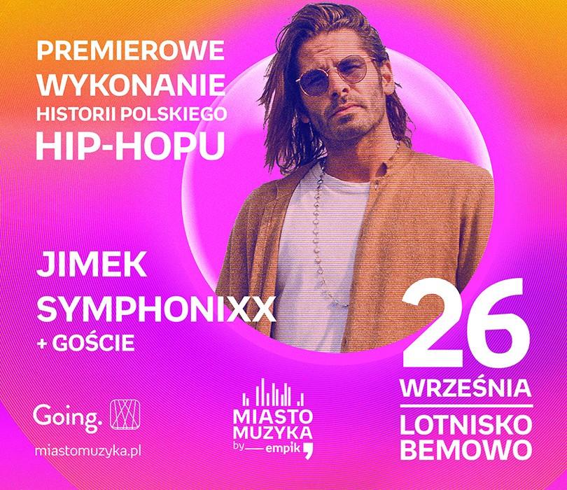 Going. | Radzimir Dębski / JIMEK SYMPHONIXX + GOŚCIE | Miasto Muzyka [NOWA DATA] - Lotnisko Bemowo / Babice