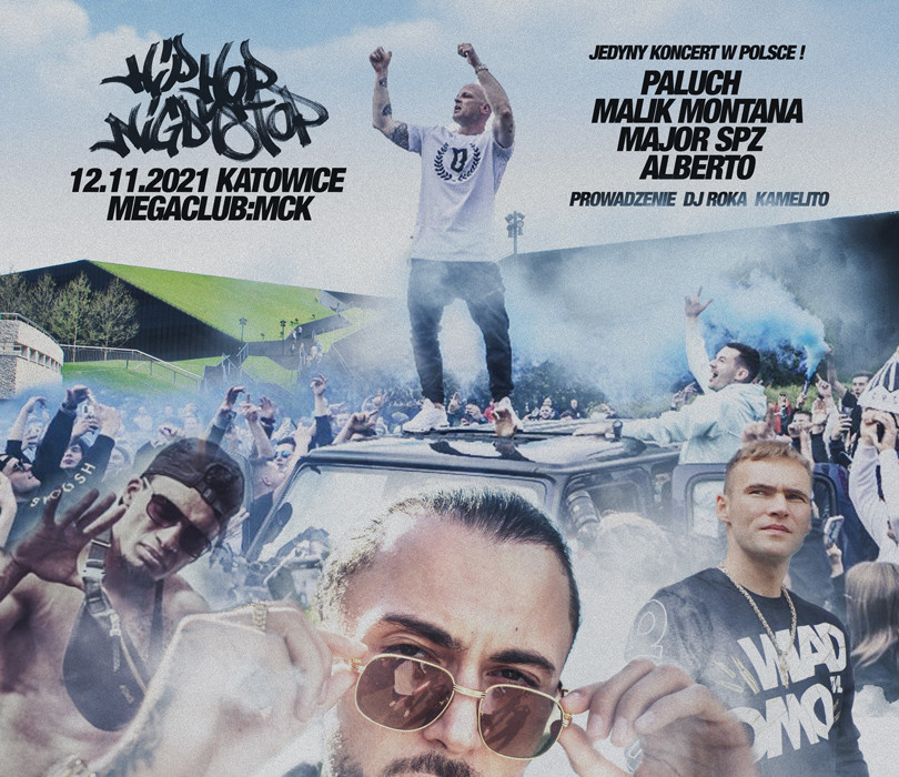 Going. | HIP HOP NIGDY STOP | Paluch + Malik Montana + Major SPZ + Alberto + Goście - MegaClub @ MCK